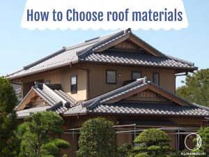 How to Choose roof materials