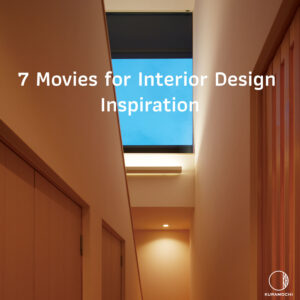 7 Movies for Interior Design Inspiration